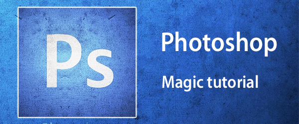 Photoshop_Magic_tutorial